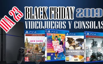 BLACK FRIDAY 2019 JUEGOS Y CONSOLAS DIA 23