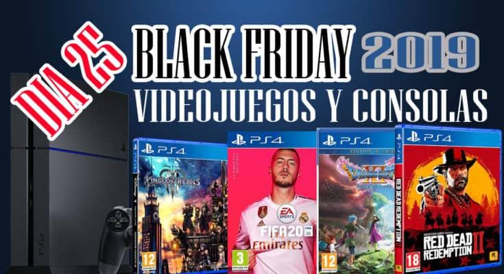 BLACK FRIDAY 2019 JUEGOS Y CONSOLAS DIA 25