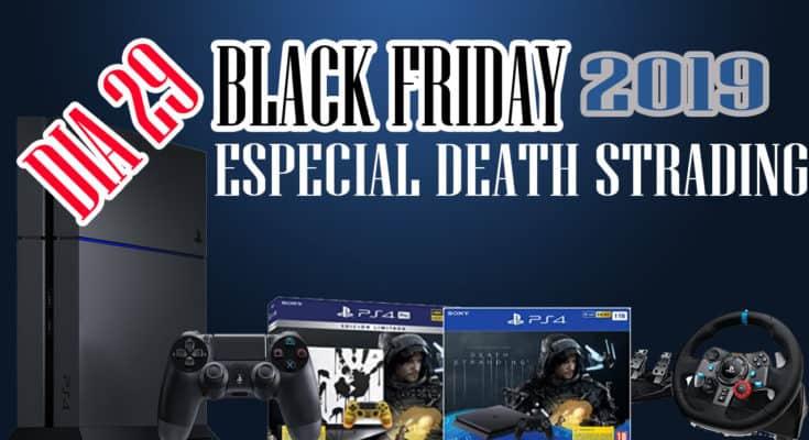 BLACK FRIDAY - death strading y volanes