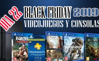 SEMANA BLACK FRIDAY VIDEOJUEGOS JUEGOS Y CONSOLAS DIA 22