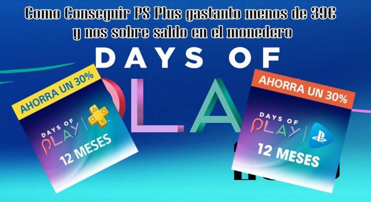 days of play ps plus y ps now por menos de 39€